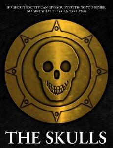 Locadina del film the skulls