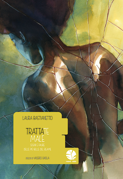 "La copertina del Graphic Novel ""Trattate male"""