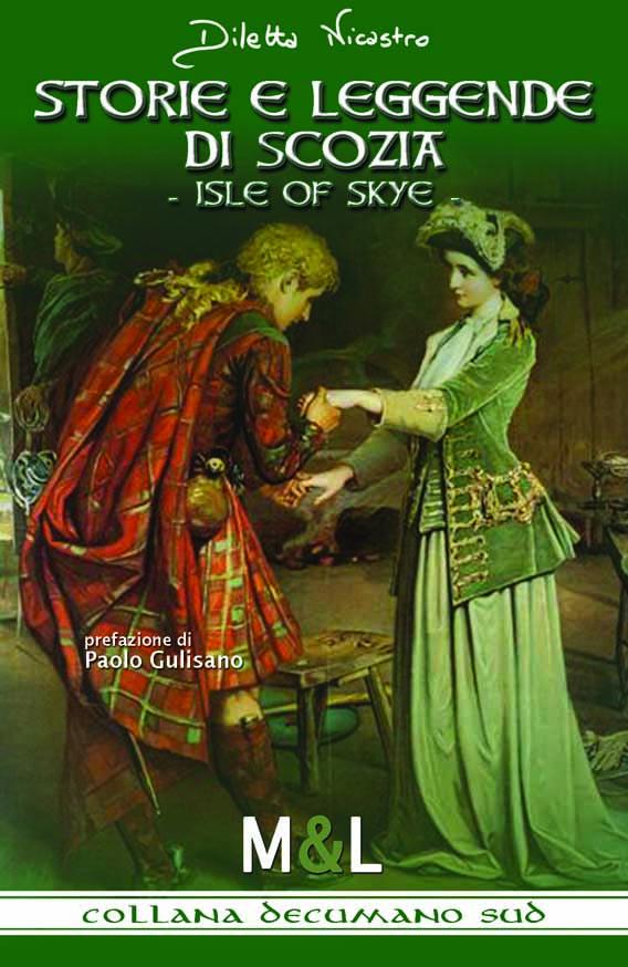Storie e leggende di Scozia - Isle of Skye