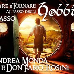 Uscire e tornare al passo degli Hobbit. II Passo